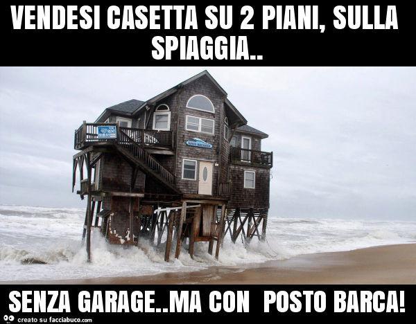 vendesi casetta su 2 piani sulla spiaggia senza garage