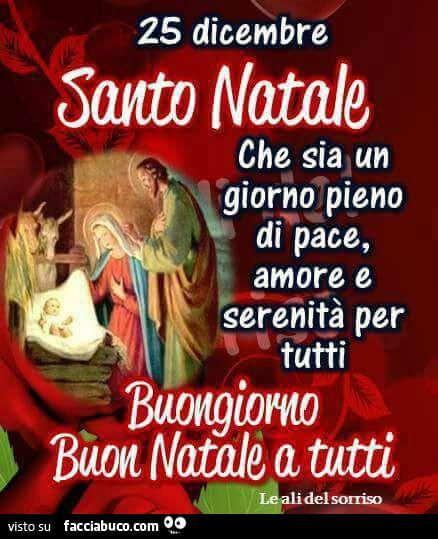Buon Santo Natale.25 Dicembre Santo Natale Che Sia Un Giorno Pieno Di Pace